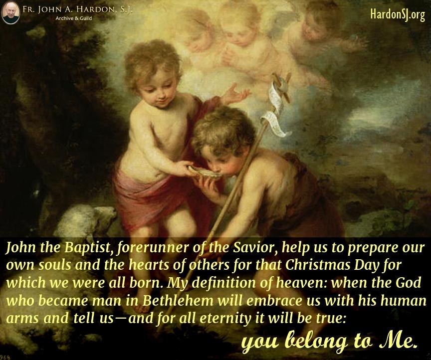 Infant-Jesus-and-John-the-Baptist-FrHardon-meme - Fr. John A. Hardon ...